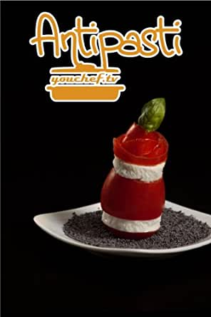 Amazon.com: Antipasti (youchef.tv) (Italian Edition) eBook: youchef.tv