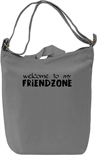 Welcome to my friendzone Borsa Giornaliera Canvas Canvas Day Bag| 100% Premium Cotton Canvas| DTG Printing|
