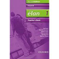 Élan: 1: AS Teacher's Book (Elan 2nd ed)