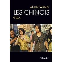 CHINOIS (LES)