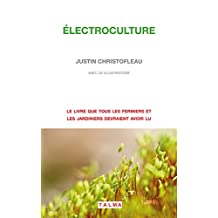 Electroculture (French Edition)