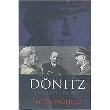 Dönitz: The Last Führer