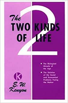 Book Two Kinds Of Life by KENYON E W (2000-05-01)