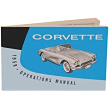 1958 CHEVY CORVETTE FACTORY OWNERS OPERATING & INSTRUCTION MANUAL - USERS GUIDE - ALL MODELS -INCLUDING: Convertible, Hardtop, Coupe. 58 CHEVROLET