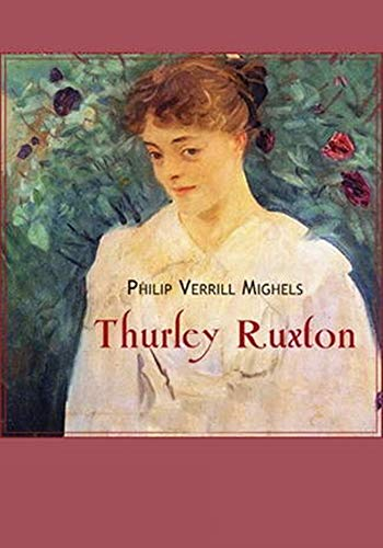 Thurley Ruxton - (ANNOTATED) Original, Unabridged, Complete, Enriched [Oxford University Press]