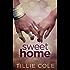 Sweet Home (Sweet Home Series Book 1)