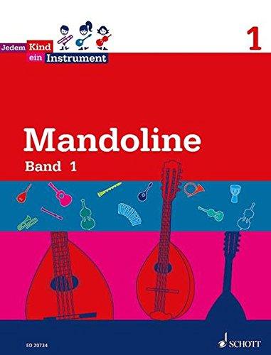 Jedem Kind ein Instrument: Band 1 - JeKi. Mandoline. Schülerheft.