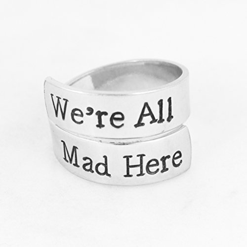 We're All Mad Here - Alice In Wonderland - Mad Hatter - Tea Party - Adjustable Aluminum Wrap Ring by It Came From the Internet