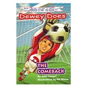 Download The ComeBack: Dewey Does I Luv Sports (Heroes Start As Kids!, 3) PDF