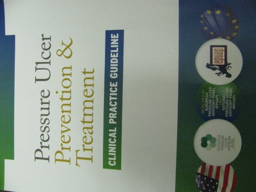 pressure ulcer prevention and treatment clinical practice guideline (Guidelines For The Prevention Of Pressure Ulcers)