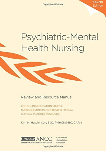 Psychiatric-Mental Health Nursing Review and Resource Manual by Kim M. Hutchinson (2012-11-14)