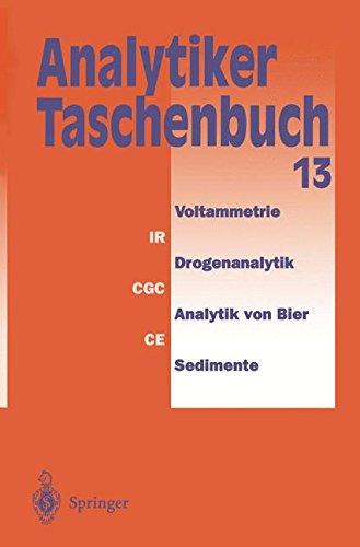 Analytiker-Taschenbuch  [Borsdorf, Rolf - Danzer, Klaus - Fresenius, Wilhelm - Lüderwald, Ingo - Huber, Walter - Schwedt, Georg - Tölg, Günter - Wisser, Hermann - Günzler, Helmut - Bahadir, A. Müfit] (Tapa Blanda)