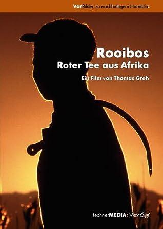 Rooibos Roter Tee Aus Afrika Amazon De Thomas Greh Dvd Blu Ray