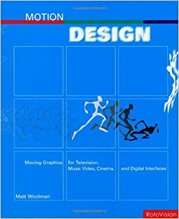 Book Motion Design: Design for Motion, Sequence and Visual Impact