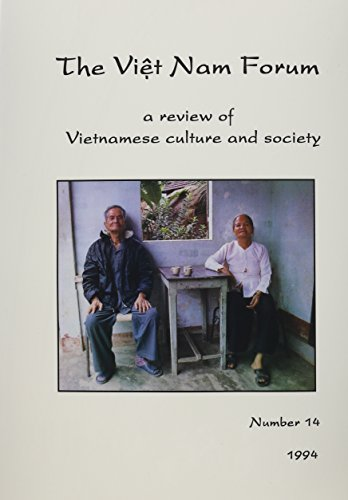 The Vietnam Forum: A Review of Vietnamese Culture and Society 1994 (Viet Nam Forum, No 14) by Yale Univ Southeast Asia Studies