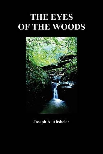 Download The Eyes of the Woods: A Story of the Ancient Wilderness pdf