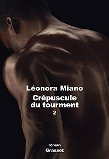 Crépuscule du tourment : 2 : Héritage, Miano, Léonora