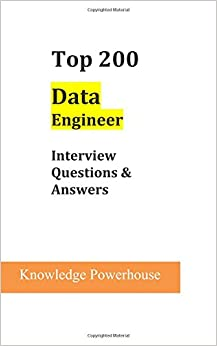Top 200 Data Engineer Interview Questions U0026 Answers  Sample Interview Questions And Answers