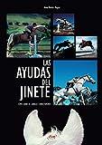 Las ayudas del jinete (Spanish Edition)