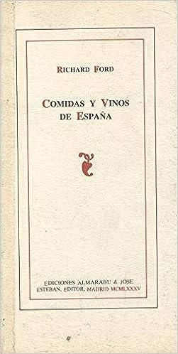 COMIDAS Y VINOS DE ESPAÑA.: Amazon.es: FORD,Richard.: Libros