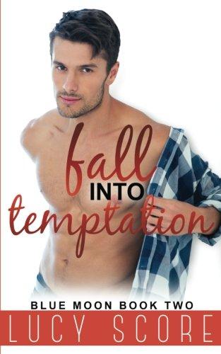 Fall Into Temptation (Blue Moon) (Volume 2)