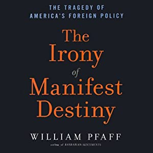 The Irony of Manifest Destiny Audiobook