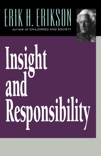 Insight and Responsibility (Norton Paperback)