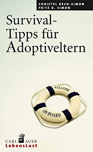 Survival-Tipps für Adoptiveltern