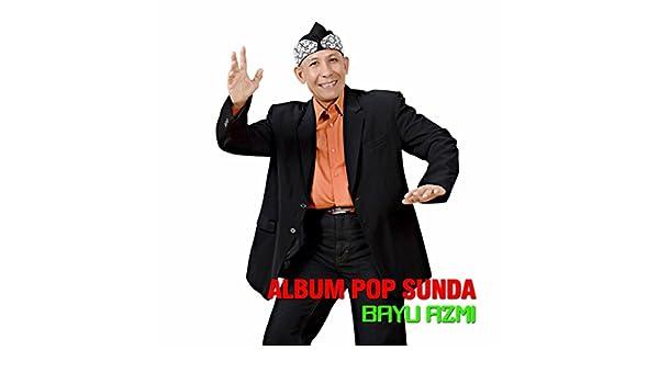 Album Pop Sunda by Bayu Azmi on Amazon Music - Amazon com
