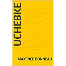 Uchebke  (German Edition)