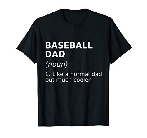 Funny Baseball Dad T Shirt - Perfect Baseball Tshirt Gift