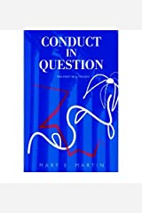 [ Conduct in Question: The First in a Trilogy [ CONDUCT IN QUESTION: THE FIRST IN A TRILOGY ] By Martin, Mary E ( Author )Sep-29-2005 Paperback By Martin, Mary E ( Author ) Paperback 2005 ] Paperback