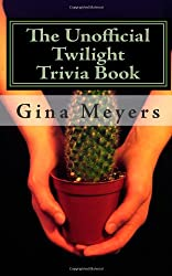 The Unofficial Twilight Trivia Book: 1