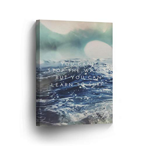 `You Cannot Stop The Waves But You Can Learn The Surf` Quote CANVAS PRINT Motivational Wall Art Saying Home Decor Artwork Gallery Stretched and Ready to Hang - %100 Handmade - Home Surf Decor