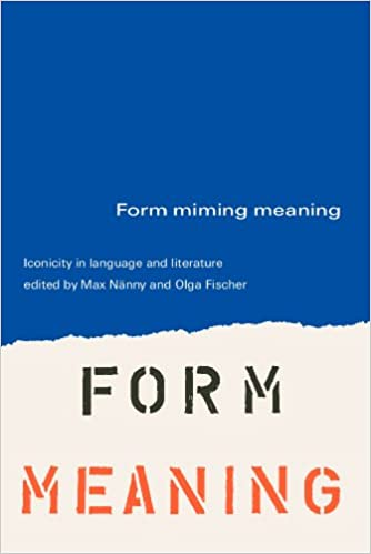 Download Form miming meaning: iconicity in language and literature ...