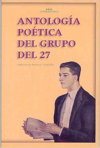 Antología poética del Grupo del 27: 1 Akal Literaturas: Amazon.es: Cerrillo Torremocha, Pedro César: Libros