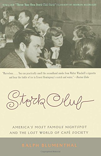Stork Club: America's Most Famous Nightspot and the Lost World of Cafe Society pdf