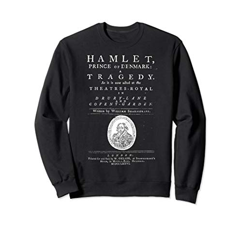 William Shakespeare Hamlet Sweatshirt Book Literature ()