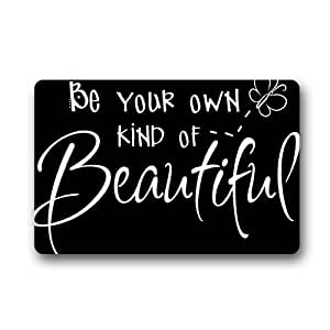 Be Your Own Kind of Beautiful Black and White Doormat