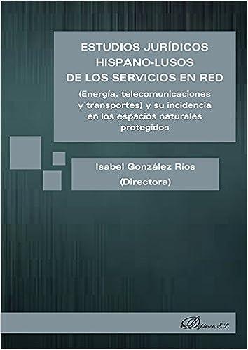 Estudios jurídicos Hispano-Lusos de los servicios en red