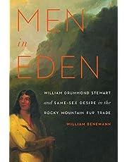 Men in Eden: William Drummond Stewart and Same-Sex Desire in the Rocky Mountain Fur Trade