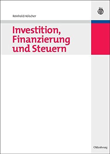 Investition, Finanzierung und Steuern (Schierenbeck Management Edition)