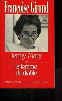Jenny Marx ou la femme du diable par Giroud