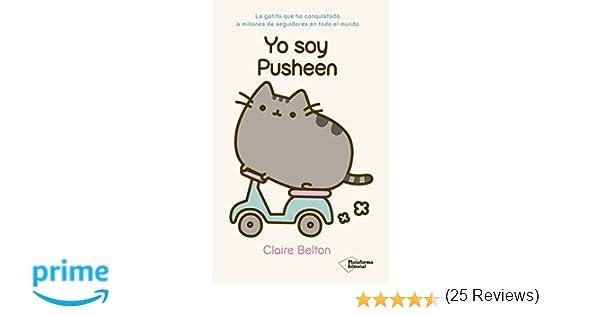 Yo Soy Pusheen: Amazon.es: Claire Belton, Aida Candelario ...