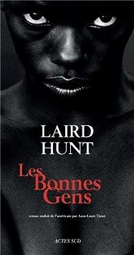 Les Bonnes Gens par Laird Hunt