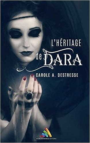 Amazon Com L Heritage De Dara Roman Lesbien Livre Lesbien