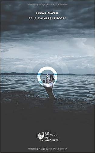 Book's Cover of Et je t'aimerai encore (Français) Broché – 6 novembre 2019