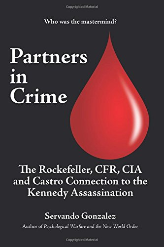 Partners in Crime: The Rockefeller, CFR, CIA and Castro Connection to the Kennedy Assassination PDF ePub fb2 ebook