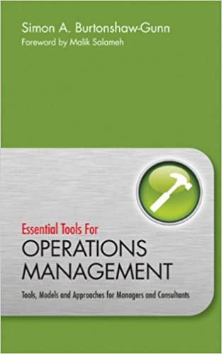 com essential tools for operations management tools  essential tools for operations management tools models and approaches for managers and consultants 1st edition