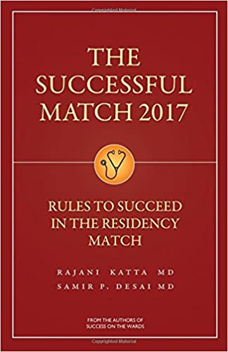 Genial The Successful Match 2017: Rules For Success In The Residency Match:  9781937978075: Medicine U0026 Health Science Books @ Amazon.com